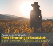 Travel Filmmaking in Social Media