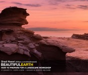 BEAUTIFUL EARTH : PREPARING FOR A LANDSCAPE PHOTOGRAPHY
