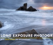 LONG EXPOSURE PHOTOGRAPHY PART1