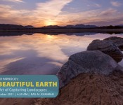 A Beautiful Earth, The Art of Capturing Landscapes