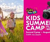 KIDS SUMMER CAMP l Film Making workshop l SECOND CAMP